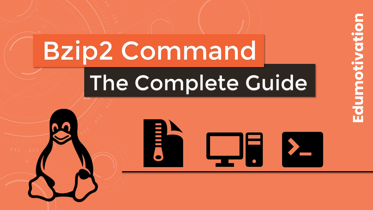 Bzip2 Command in Linux with Examples
