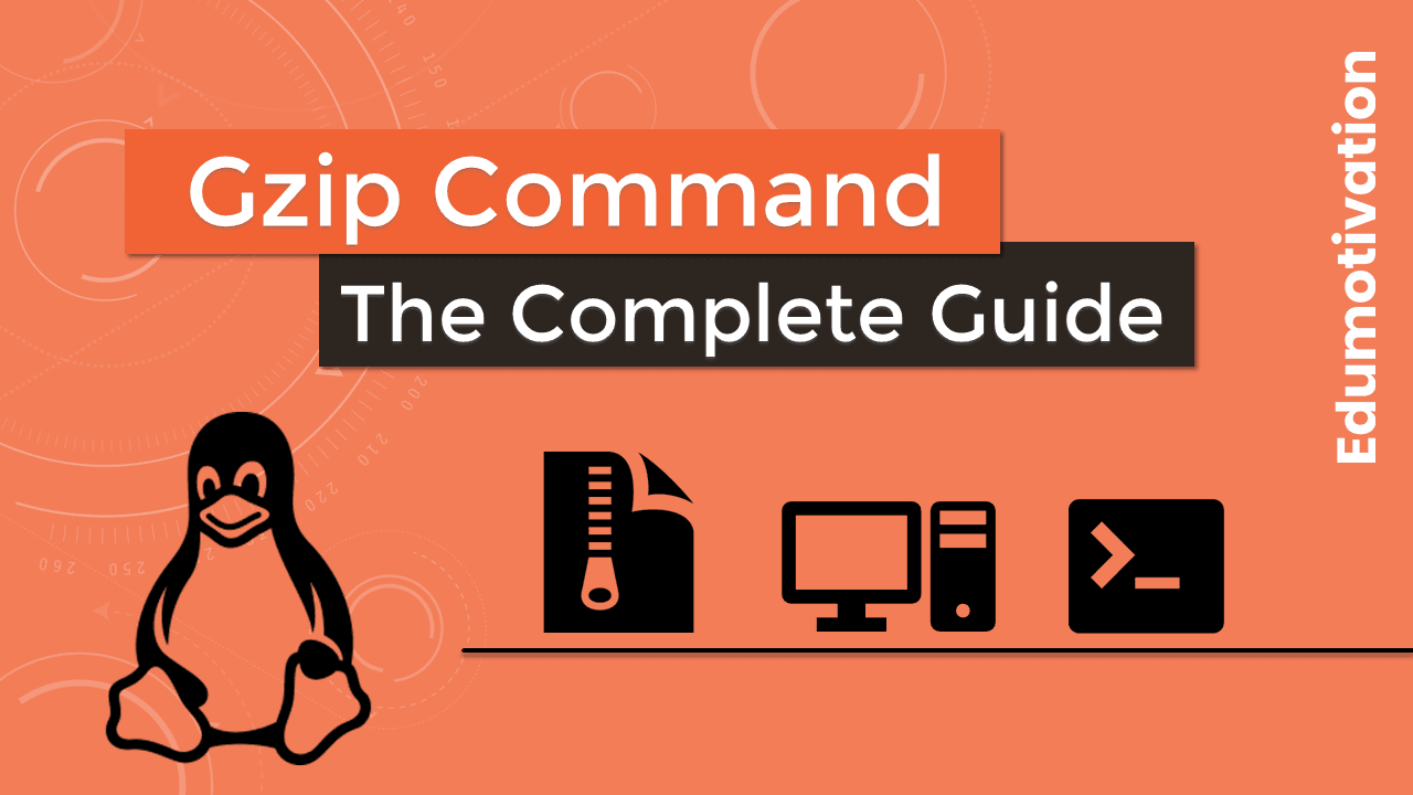 Gzip Command in Linux with Examples