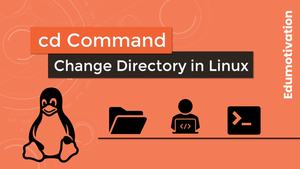 cd command (Change Directory)