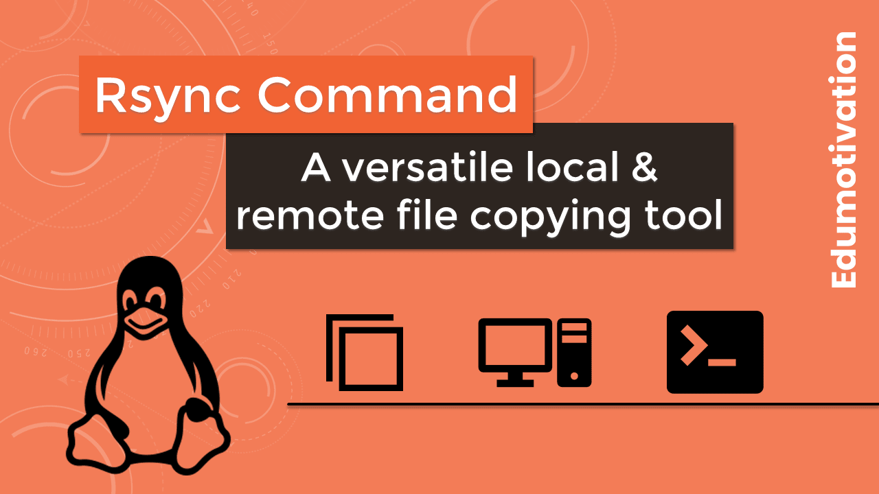 Rsync Command in Linux with Examples
