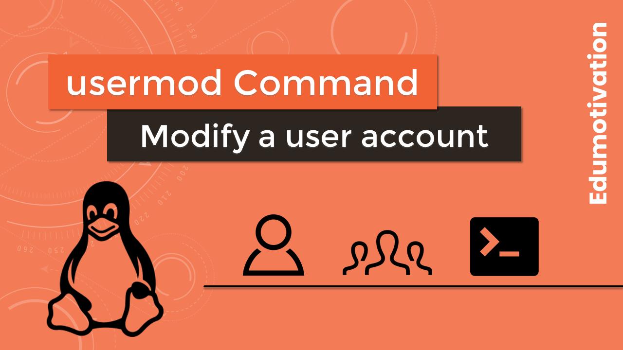 usermod command modify a user account