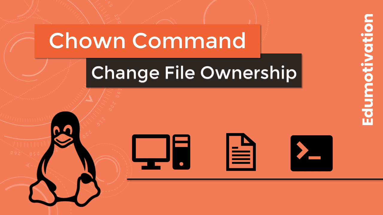 Chown Command in Linux: How to Change File Ownership