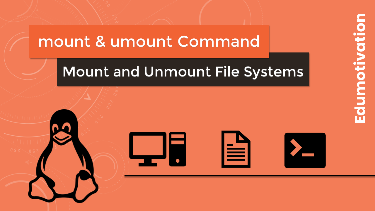 Mount and Unmount File Systems in Linux