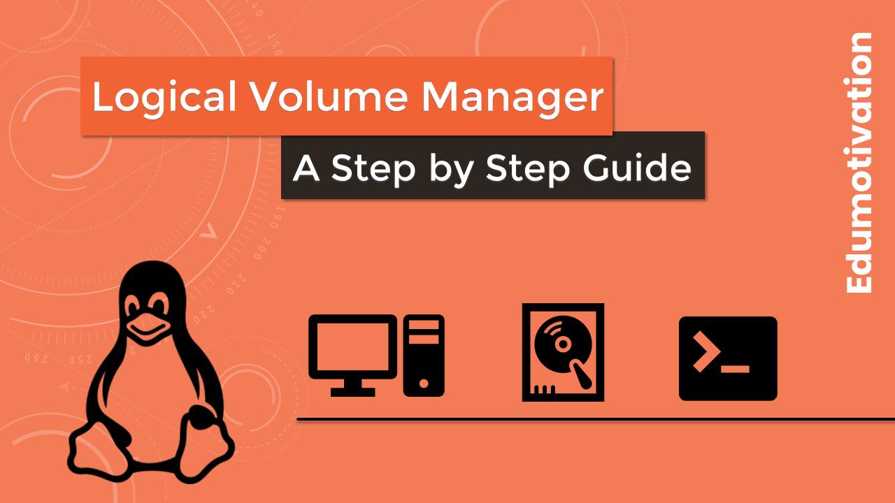 Linux LVM (Logical Volume Manager)