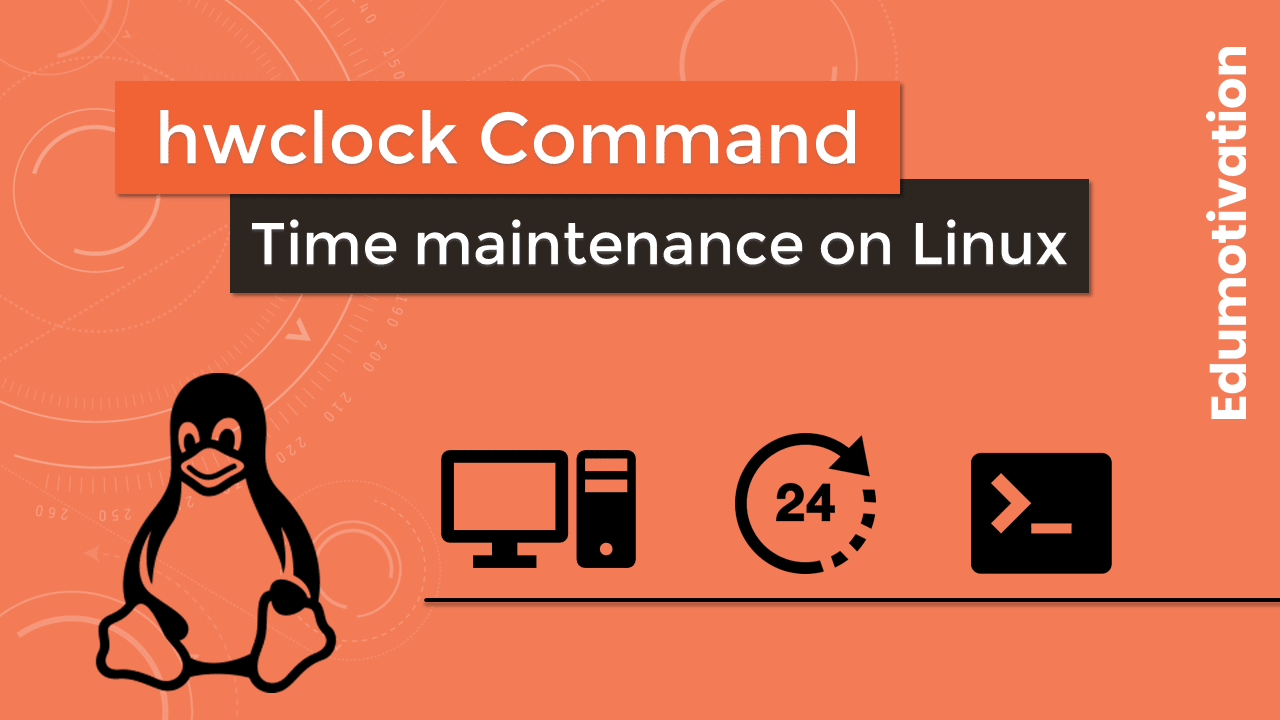 hwclock Command: Time maintenance on Linux