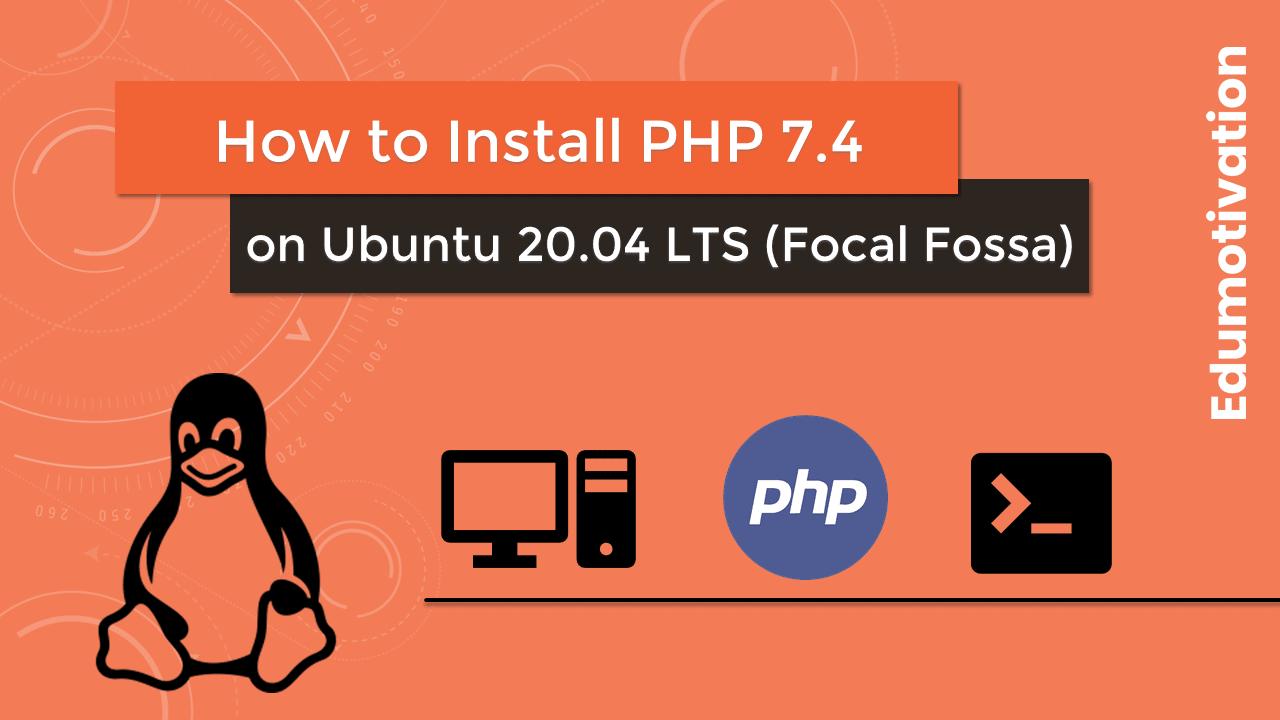 How to Install PHP on Ubuntu 20.04