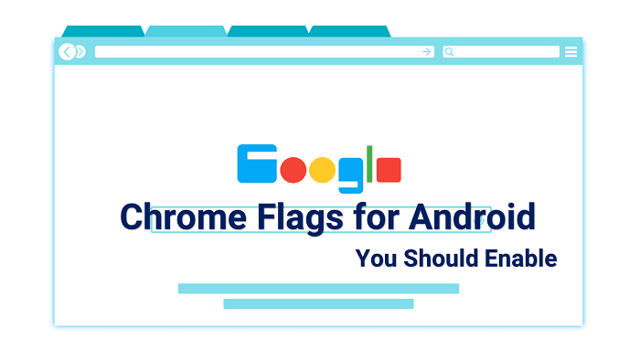 Cool Chrome Flags for Android